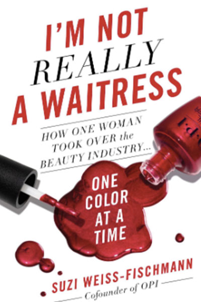 I'm Not Really A Waitress book by Suzi Weiss-Fischmann